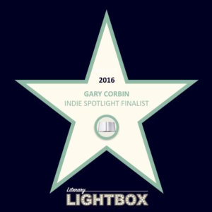 "Featured finalist, Literary Lightbox ""Indie Spotlight,"" February 2017"