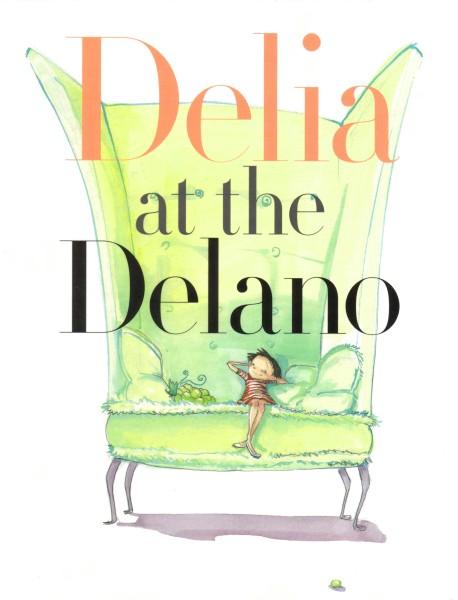 Delia at the Delano