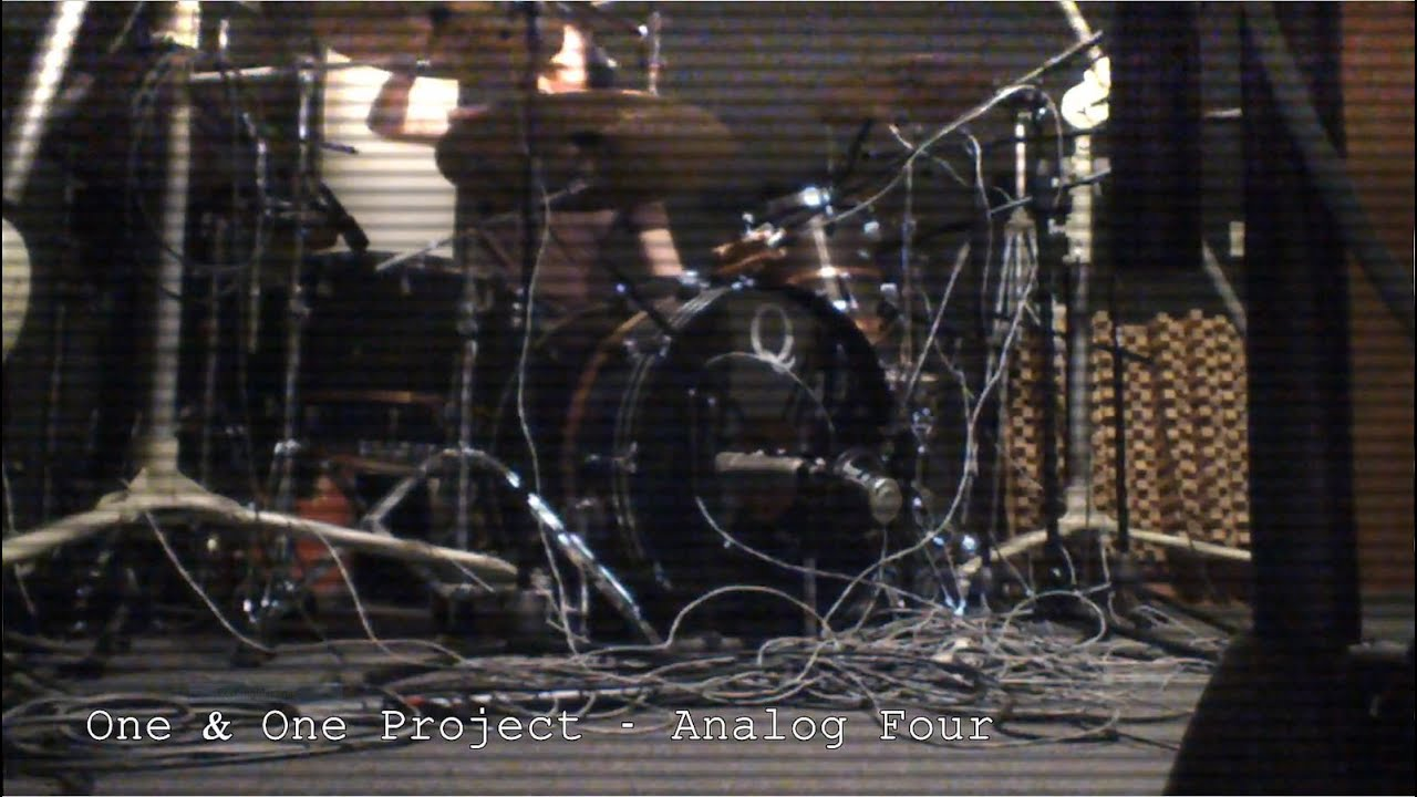 One & One Project – Analog Four [Distilled Edit]