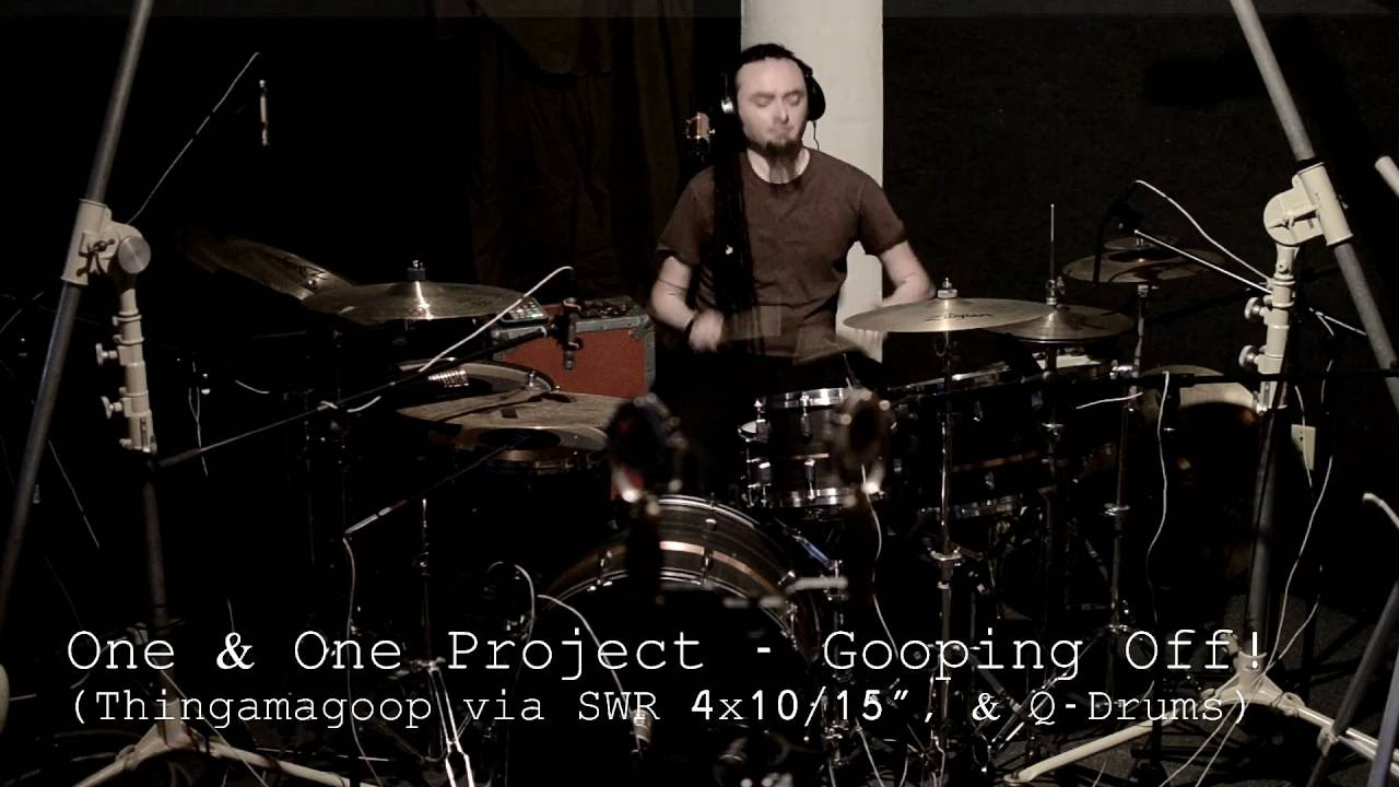 One & One Project – GOOPING OFF!