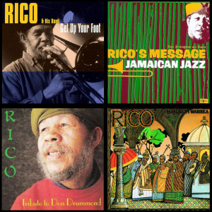 Montage Credits - Rico & His Band – Get Up Your Foot- GroverRecords ; Sleeve Art 'Rico's Message' -Jet Set/Allegro ; Sleeve Art 'Tribute to Don Drummond' ©Trybute UK 1990 ; Sleeve Art 'Man From Wareika' 1977 Island Records.