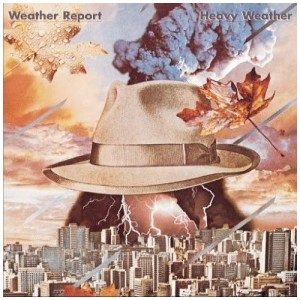 Recommended: Heavy Weather - Weather Report. Click for More.