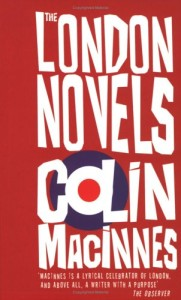 Colin McInnes London Trilogy. Click image for more info.