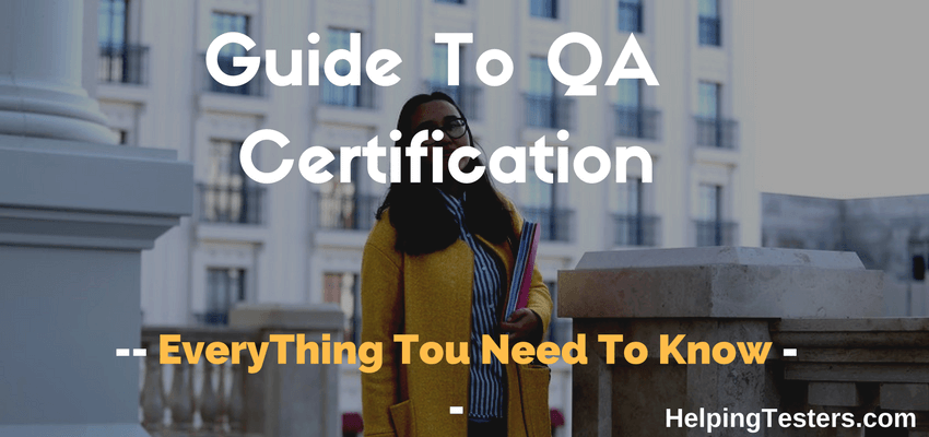 qa tester, qa certification, Guide to qa certification