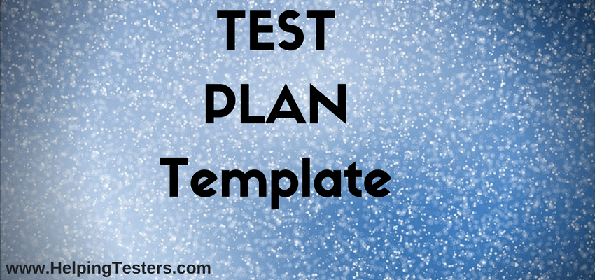 test plans template, sample template for test plans, template to create test plans