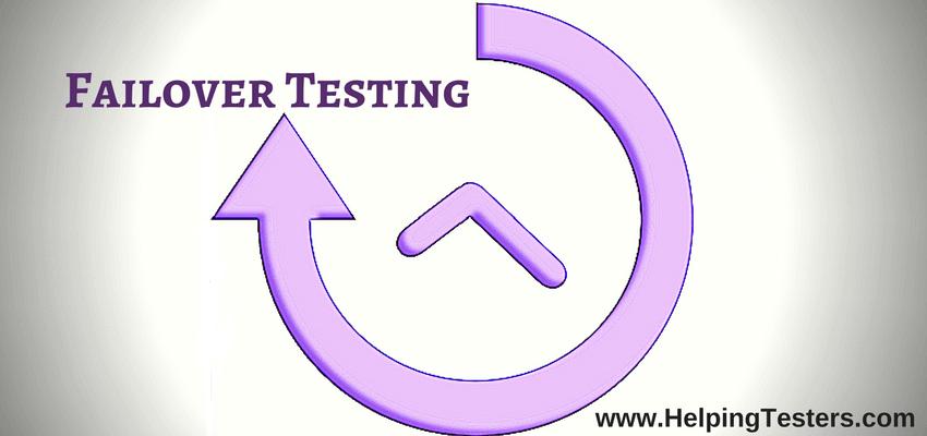 Failover Testing, Failover Testing Importance