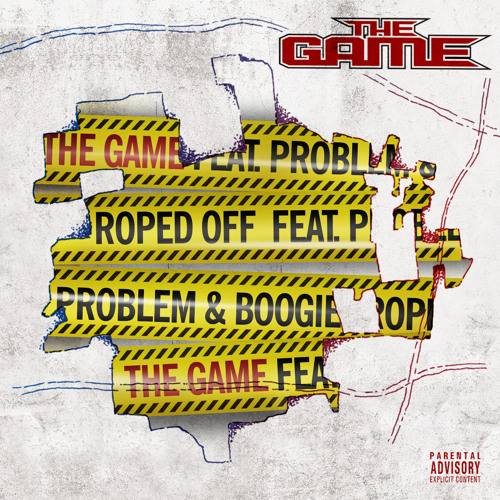 The Game Roped Off F. Problem And Boogie - Prod. By League Of Starz