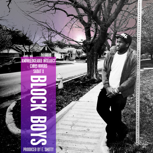 knowledgeable-intellect-ft-chris-rivers-sadat-x-block-boys