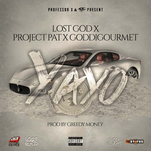 lost-god-x-project-pat-x-goddi-gourmet-yayo-produced-by-by-greedy-money