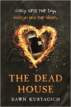 Spotlight – The Dead House by Dawn Kurtagich | Tales of Yesterday