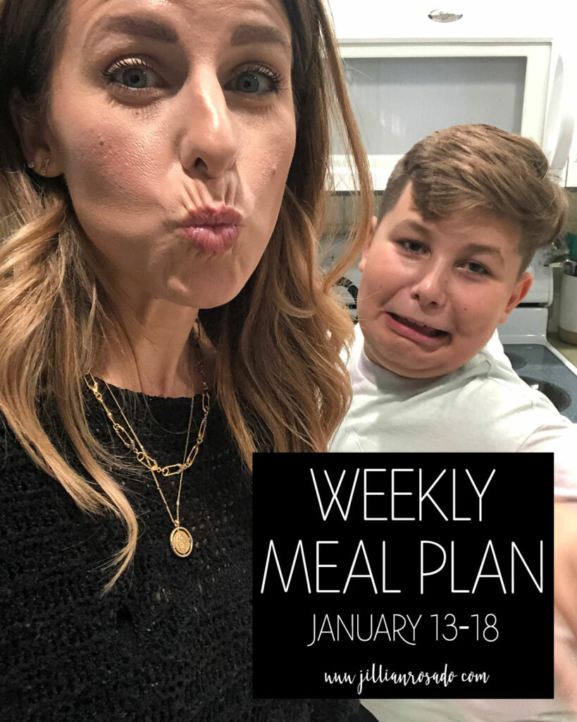 My Weekly Meal Plan | January 13-18