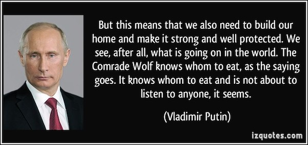quote-but-this-means-that-we-also-need-to-build-our-home-and-make-it-strong-and-well-protected-we-see-vladimir-putin-260701