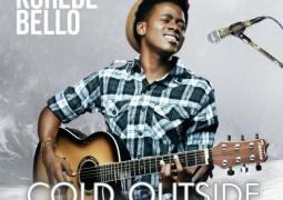 Korede Bello – Cold Outside Lyrics