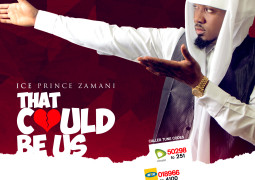 Ice Prince – That Could Be Us