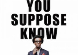 Lyrics: Bez – You Suppose Know