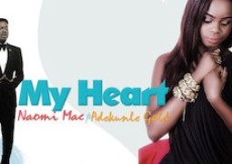 Naomi Mac – My Heart Lyrics ft. Adekunle Gold