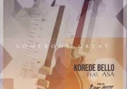 Korede Bello – Somebody Great Lyrics ft. Asa