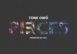 Lyrics: Tomi Owó – Pieces