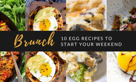 10 Savory Breakfast and Brunch Recipes with Eggs