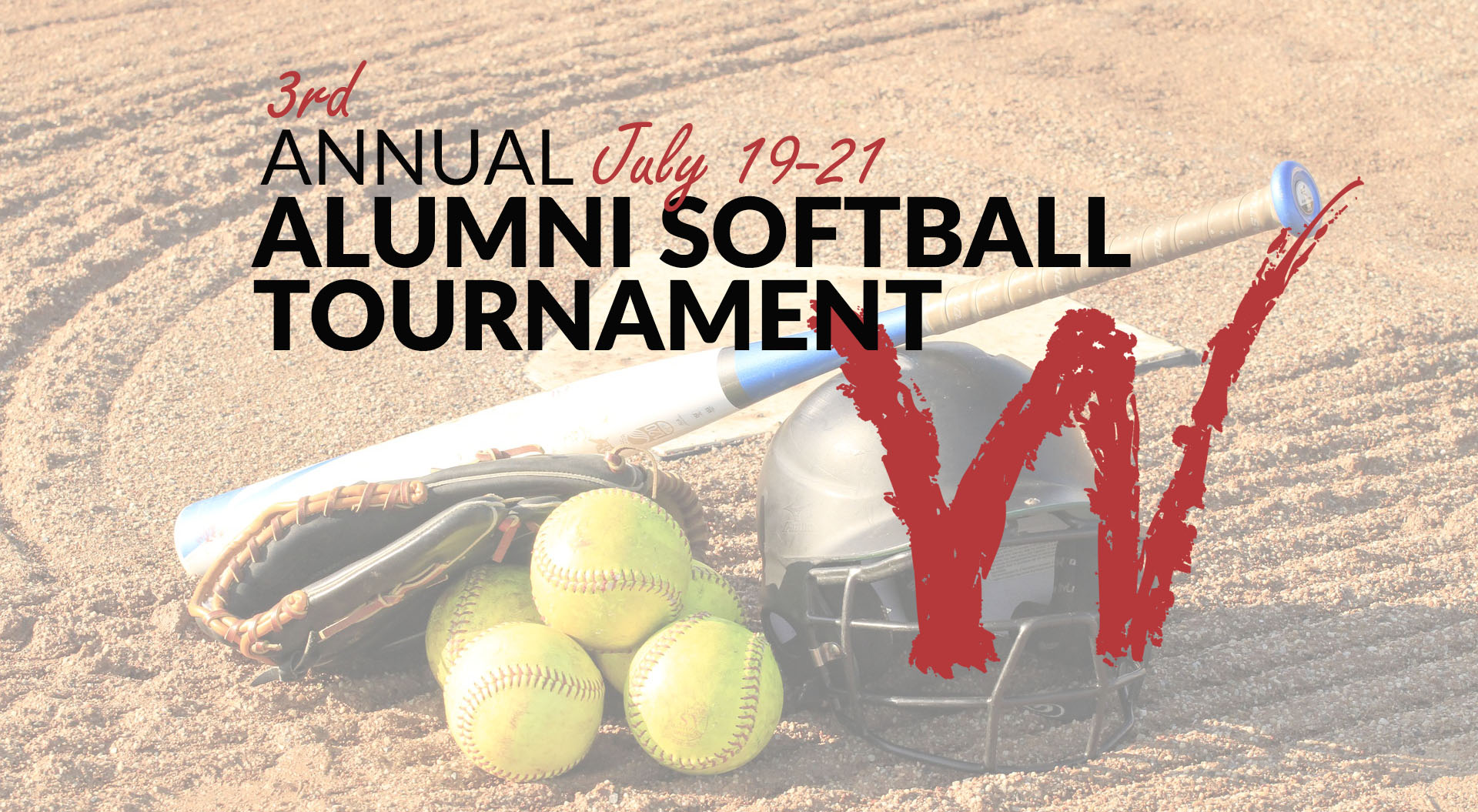 3rd Annual Alumni Softball Tournament July 19-21