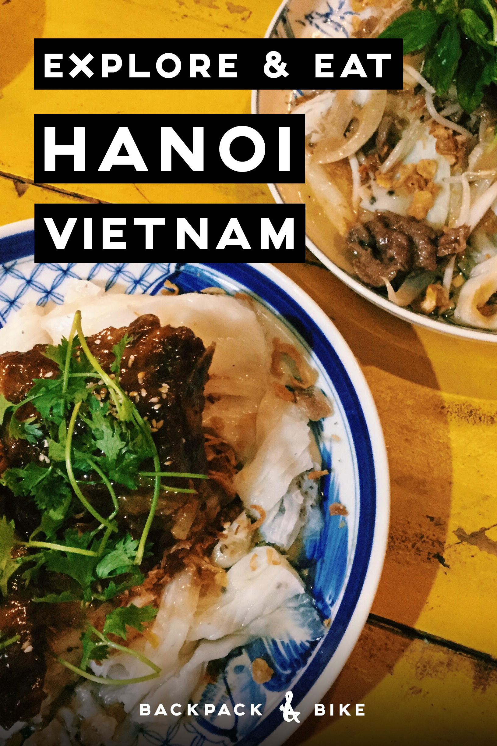 Explore & Eat | Hanoi Vietnam | Such a charming place with plenty to do (and eat), here's your guide to conquering the town in just a few days.