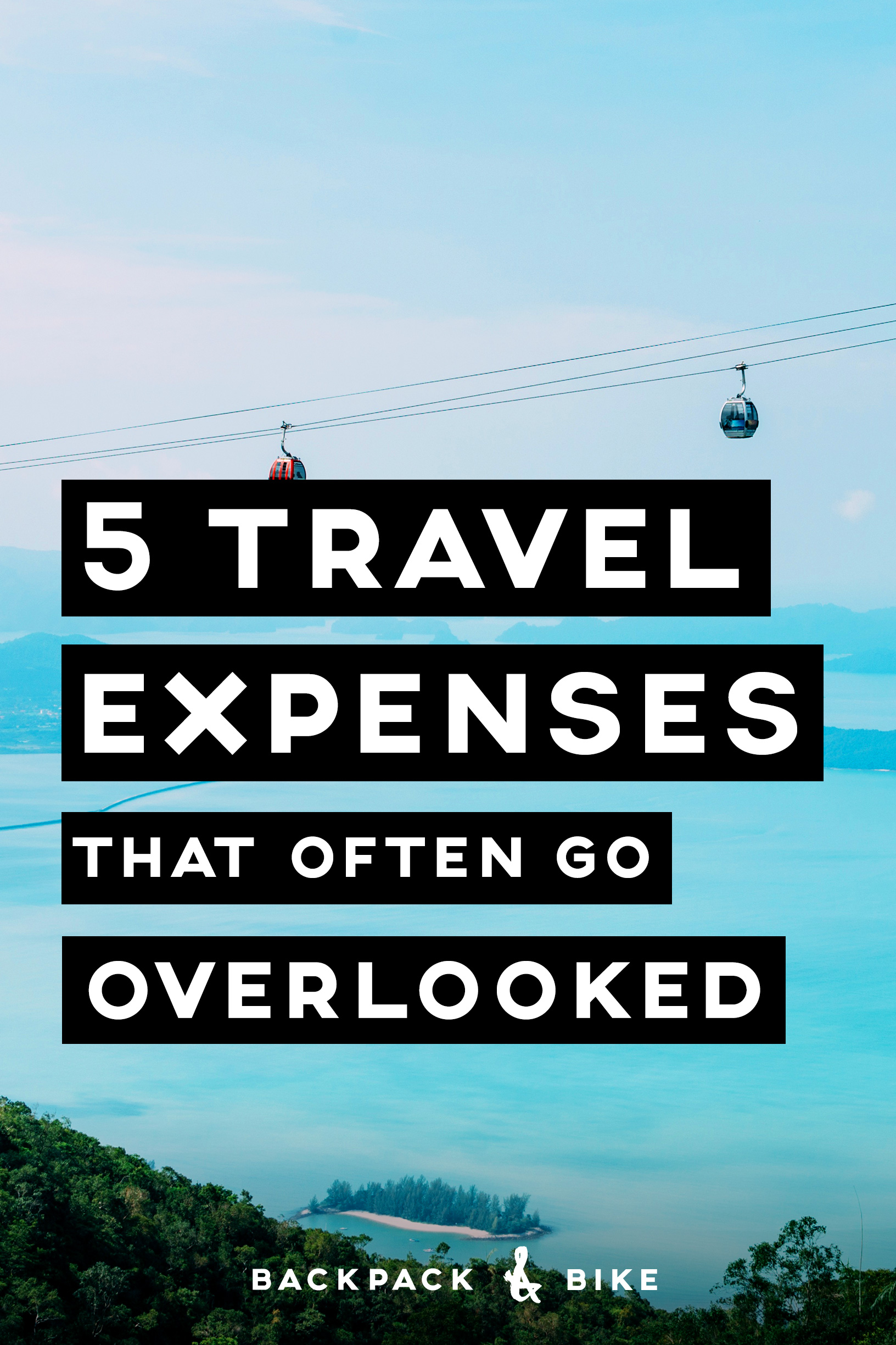 5 Travel Expenses that often go overlooked | Budget Travel | If you're going for budget travel like us, every dollar counts. Here are 5 things that you must not forget to include in your budget!
