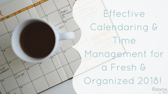 Effective Calendar & Time Management: 2018
