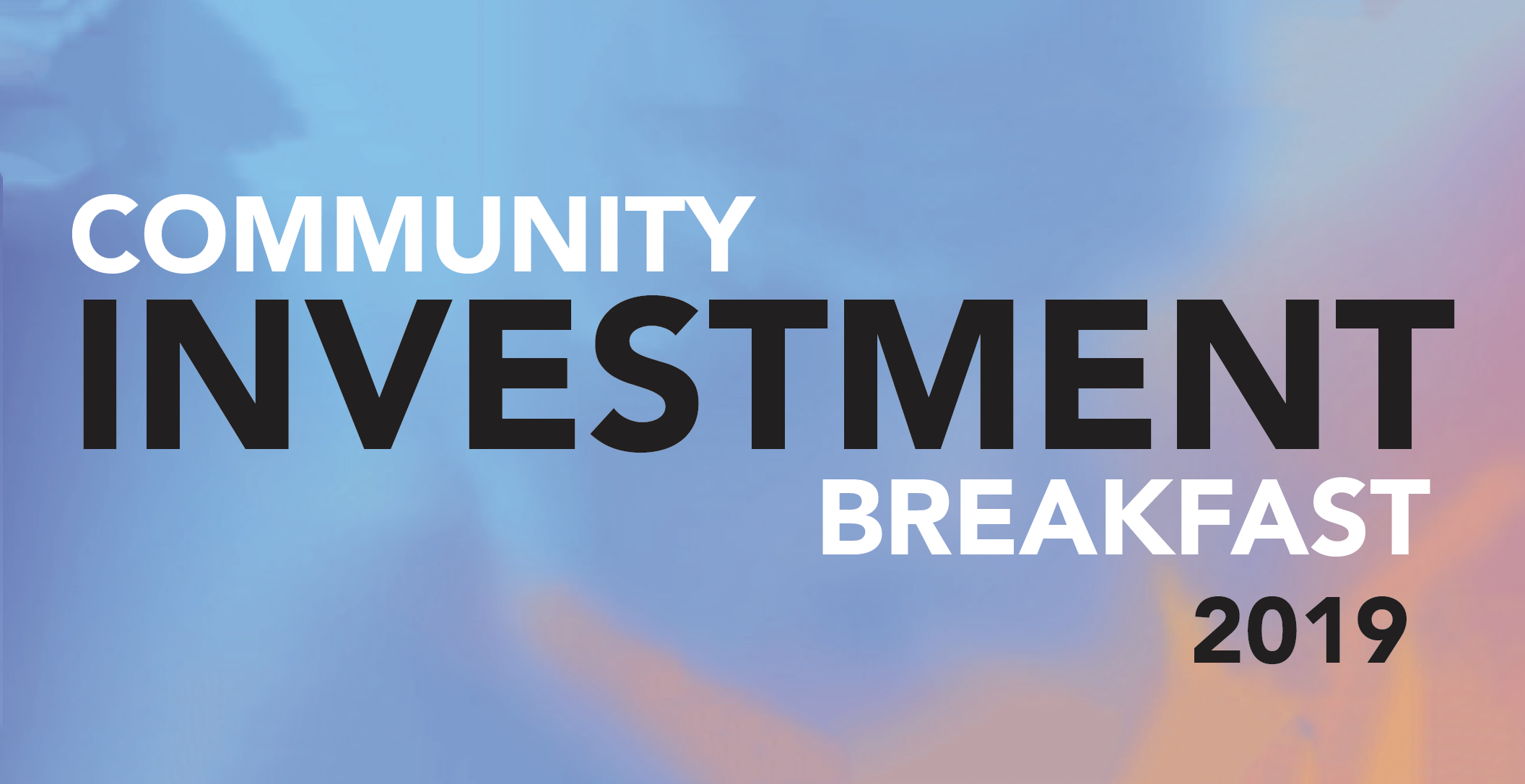 Community Investment Breakfast
