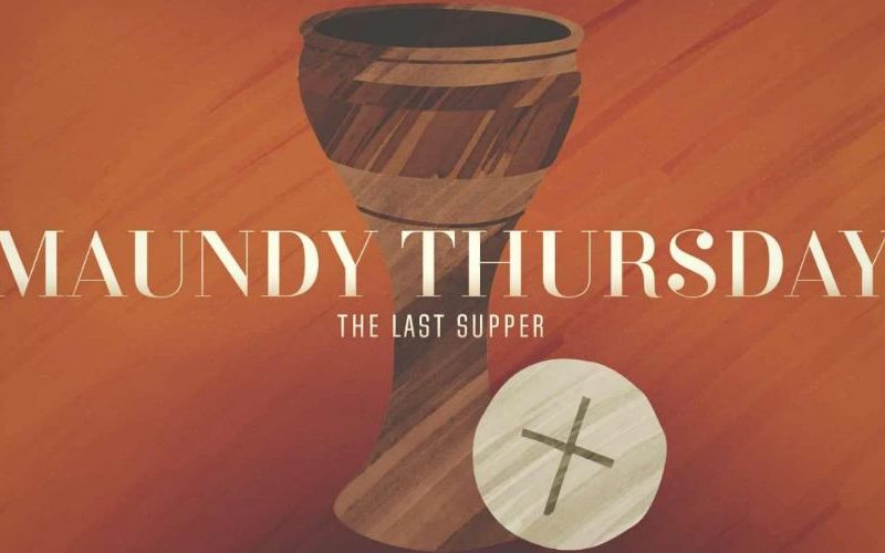 What was Christ's new command? (Maundy Thursday 2019)