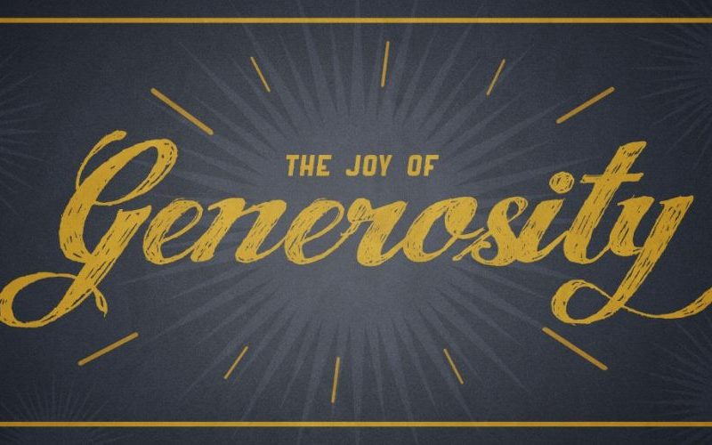 What are the Principles of Generosity?  (The Joy of Generosity Part 3)