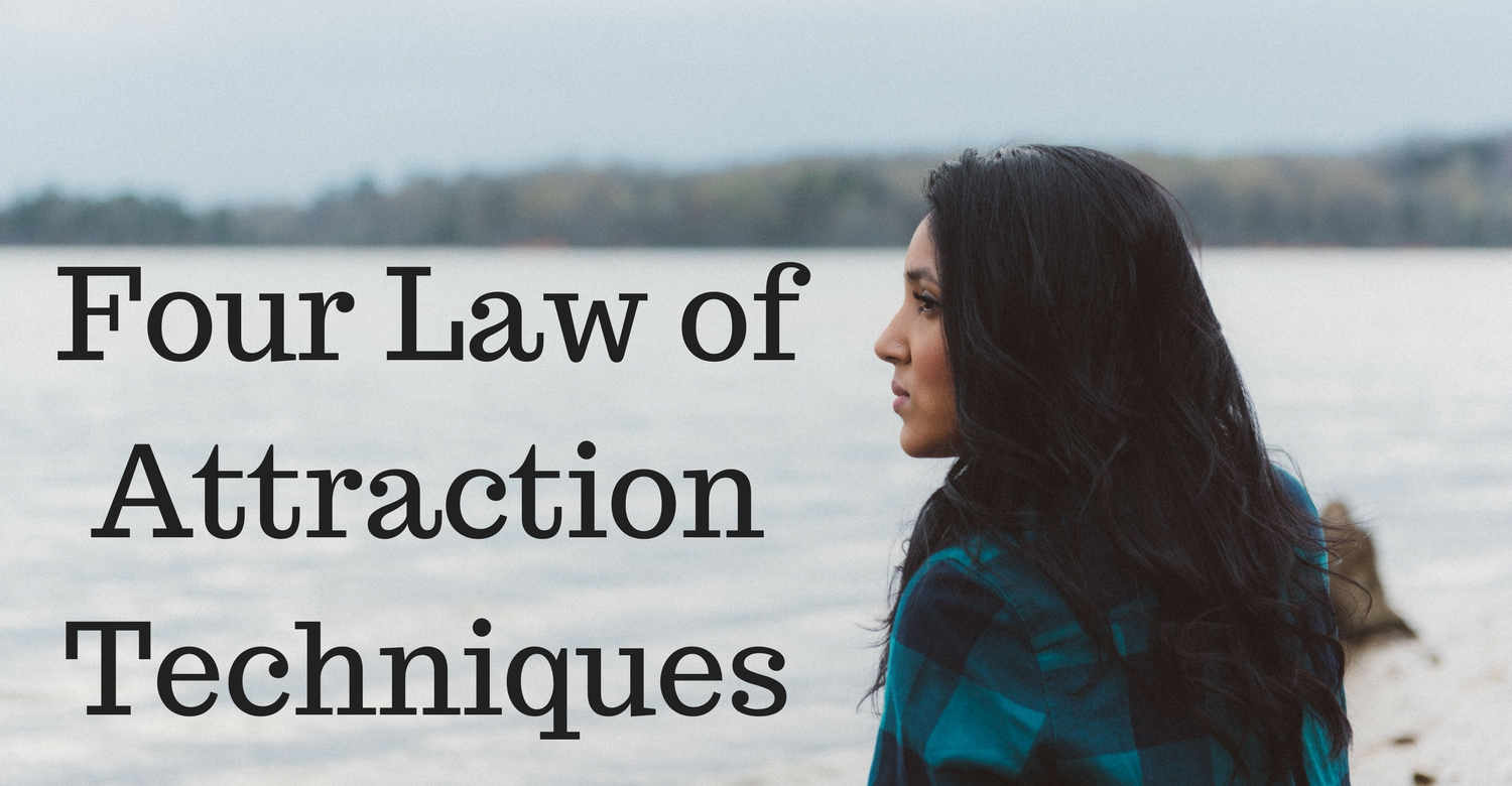 Four Law of attraction techniques