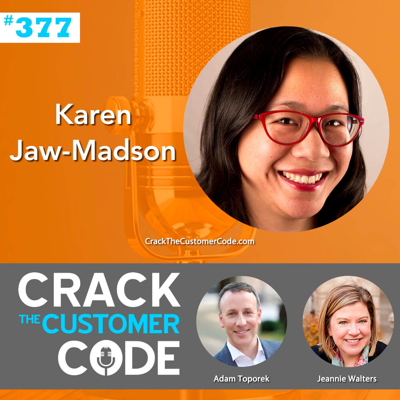 377: Karen Jaw-Madson, Design of Work Experience