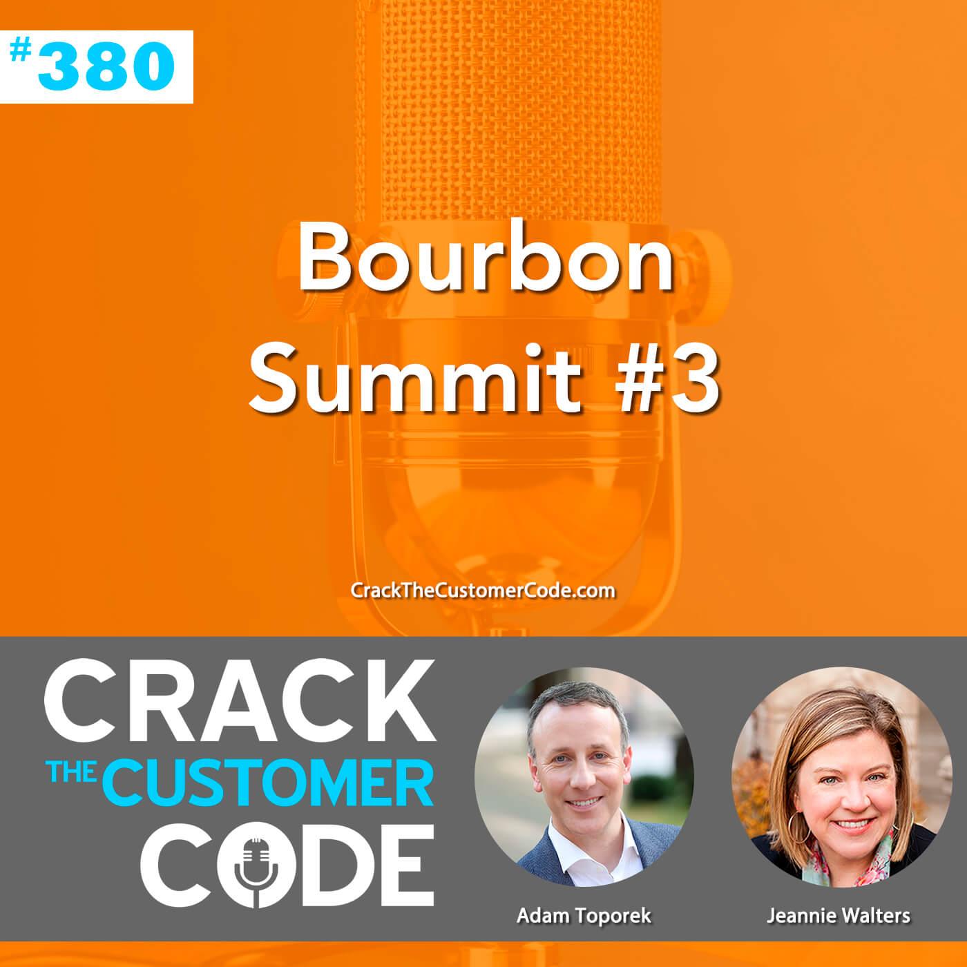 380: Bourbon Summit #3