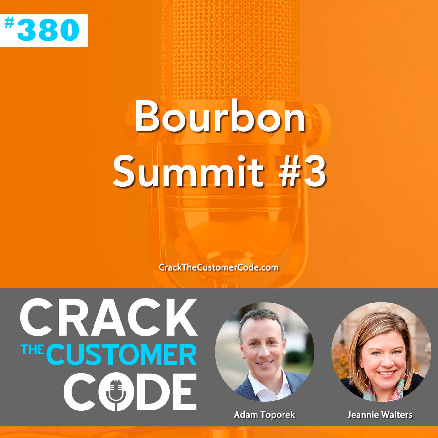 380: Bourbon Summit #3