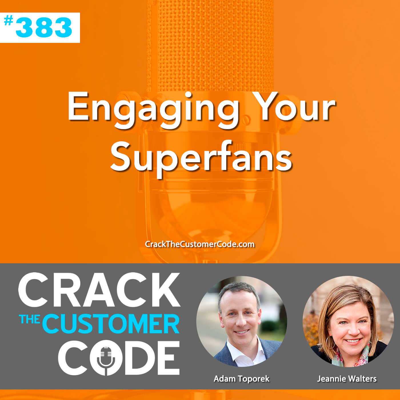 383: Engaging Your Superfans
