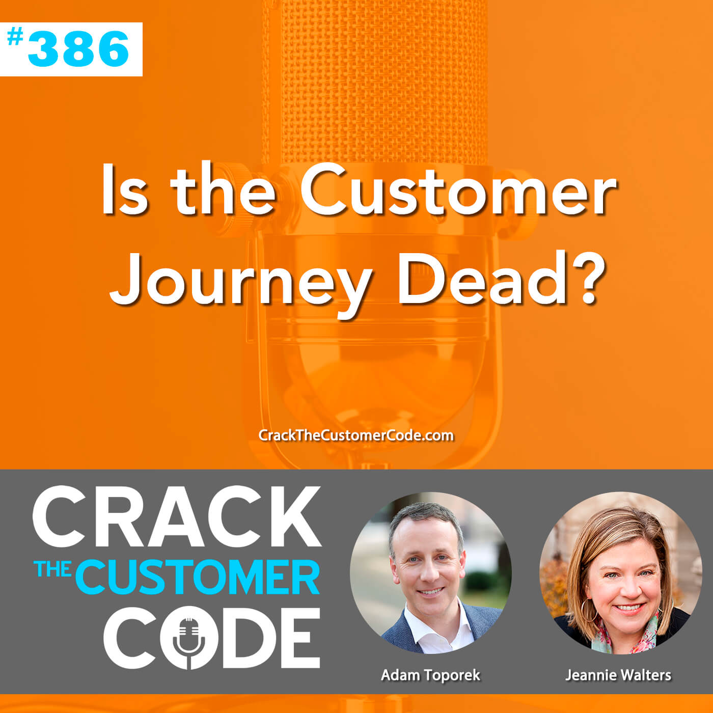 386: Is the Customer Journey Dead?
