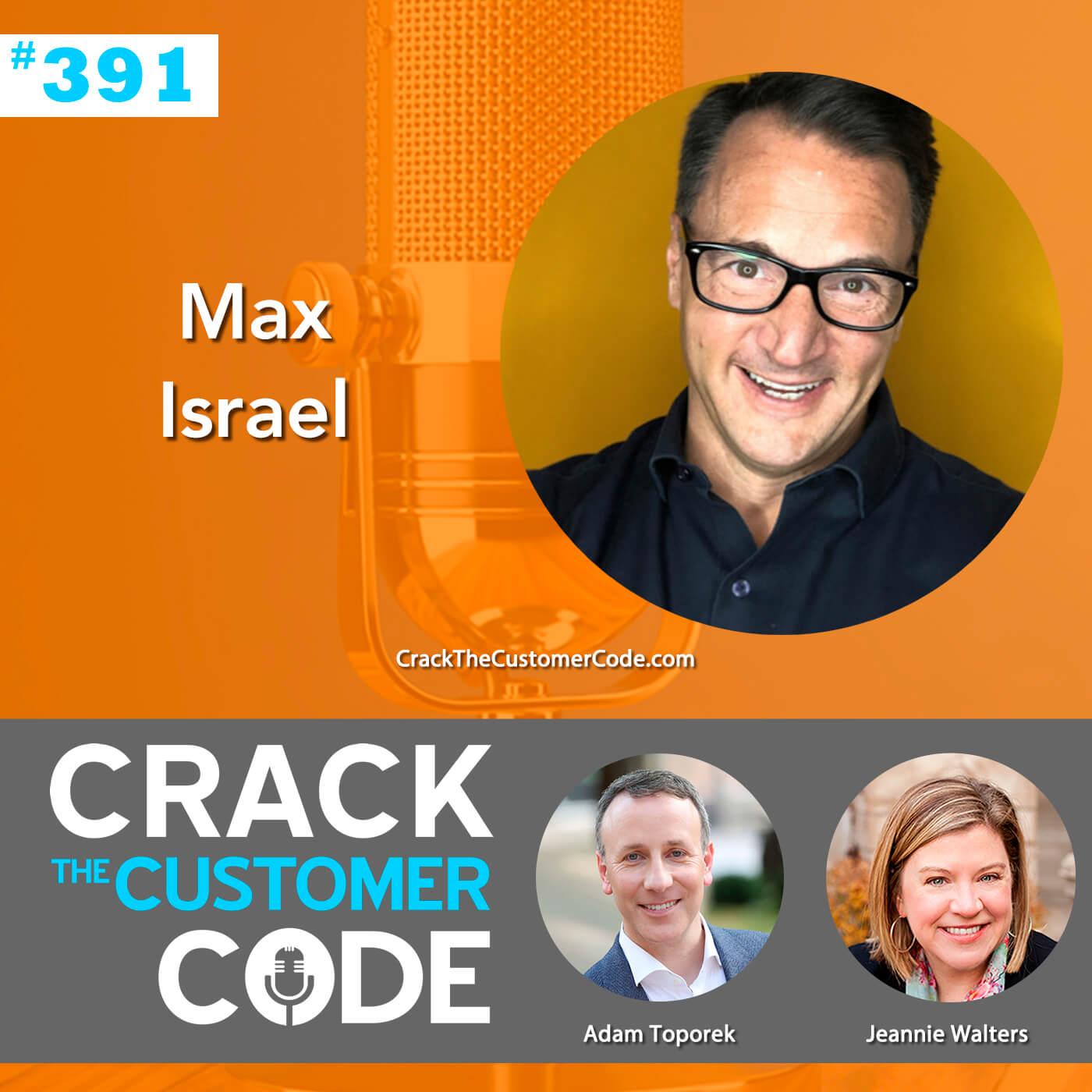 391: Max Israel, Art + Science of CX