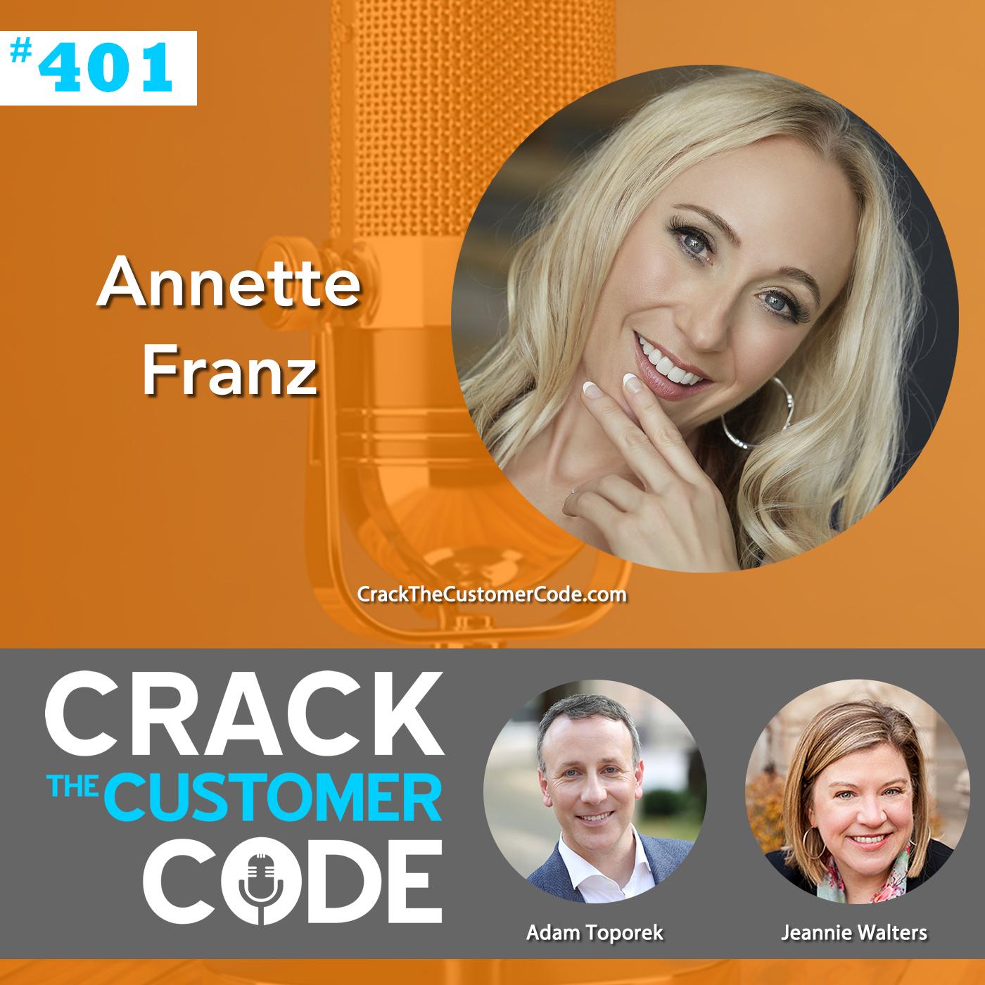 401: Annette Franz, Customer Understanding