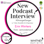 #StrangerDanger w/ Video Storyteller & Entrepreneur @ErinOnDemand