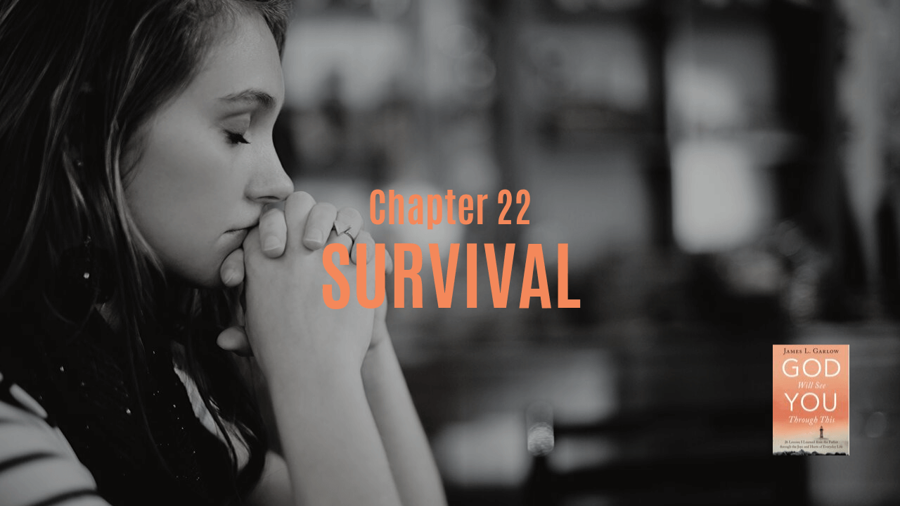 Survival Chapter 22