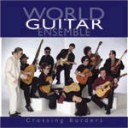 World Guitar Ensemble: Crossing Borders