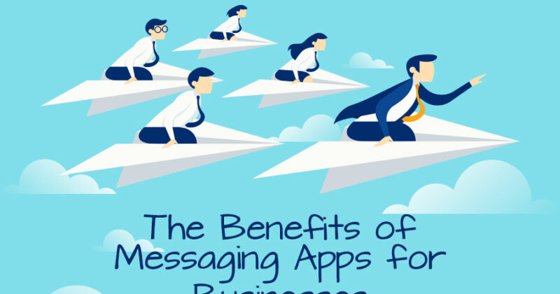 Companies Can Benefit from Messaging Apps