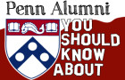 Penn Alumni You Should Know About: Vol. 11