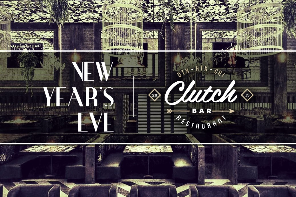 Clutch Bar - New Years Eve Chicago 2020