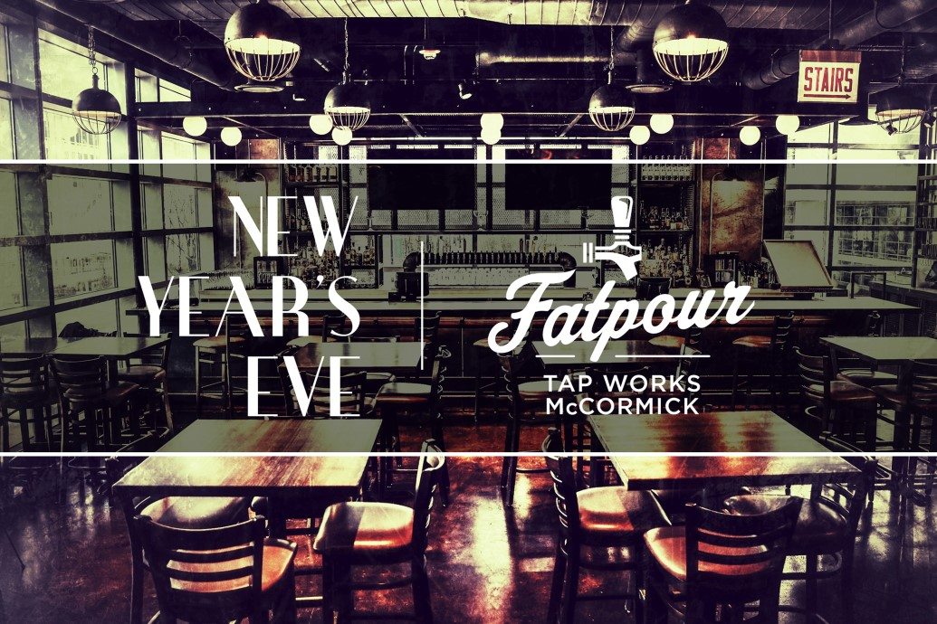 Fatpour McCormick South Loop - New Year's Eve 2020