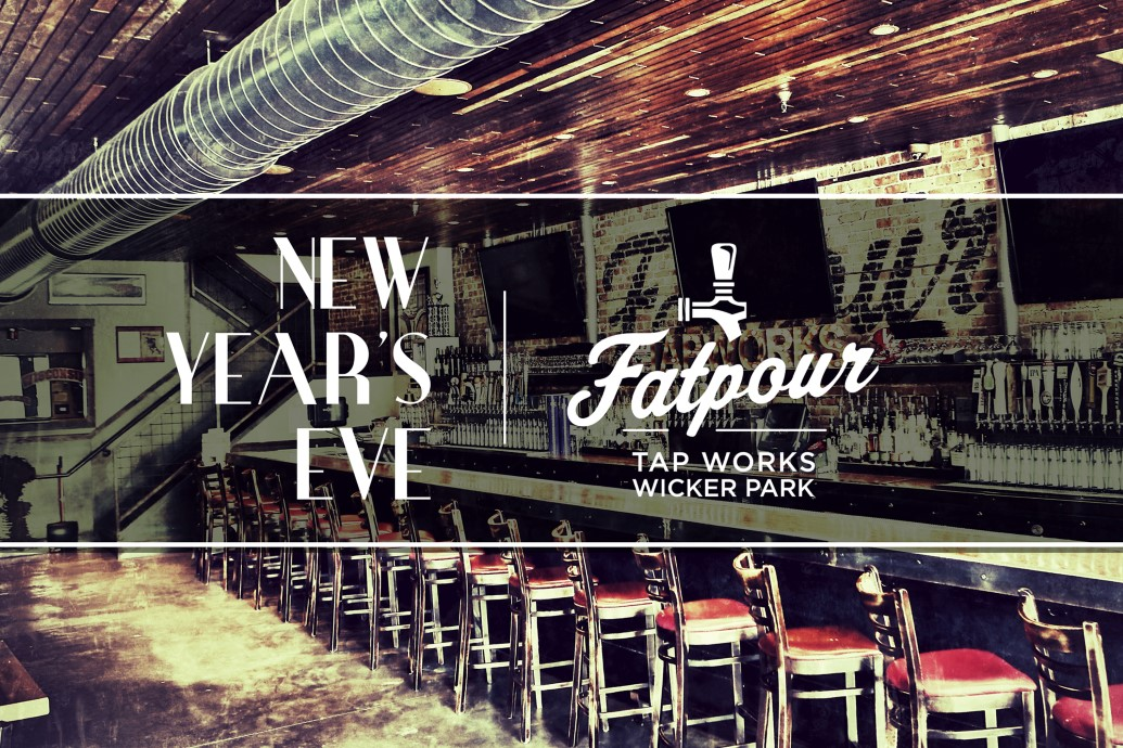 Fatpour Wicker Park - New Year's Eve 2020