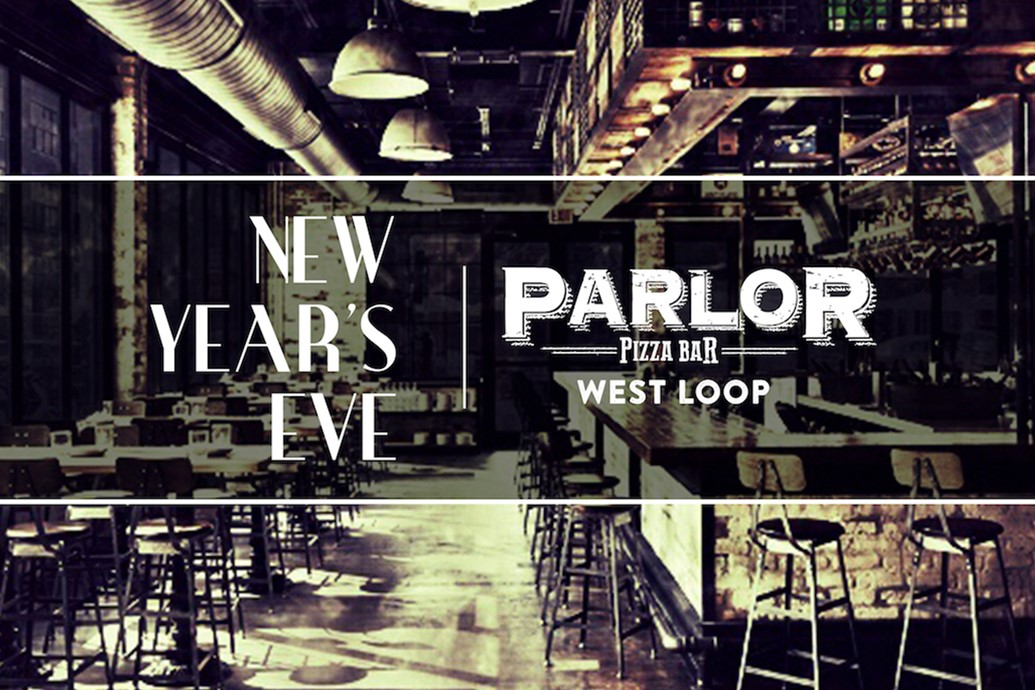 Parlor West Loop - New Years Eve Chicago 2020