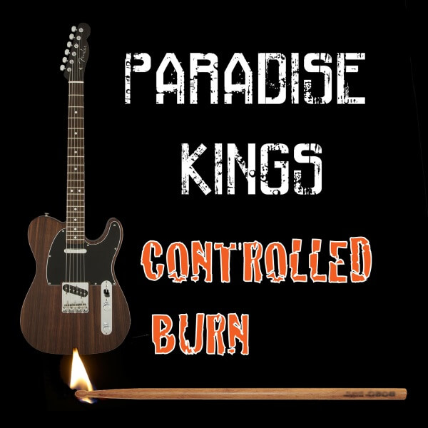 Paradise Kings Controlled Burn Album Cover