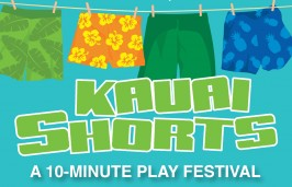 Kauai Shorts 10-Minute Play Festival