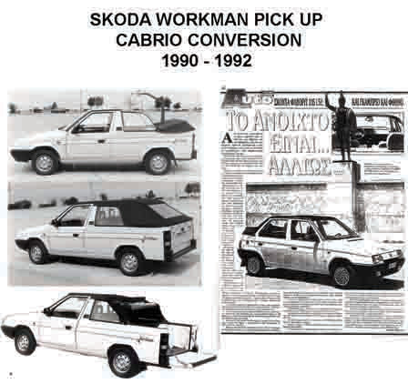 1992 SKODA WORKMAN PICK UP KERABOS CONVERTIBLE MODIFICATION